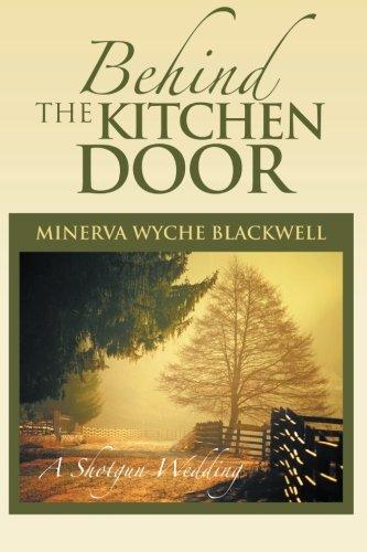 Behind The Kitchen Door: A Shotgun Wedding