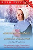 Amish Romance 2013 Complete Collection, Ruth Price, 1494730707