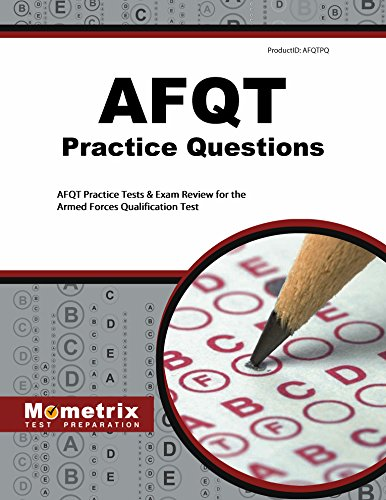 AFQT Practice Questions: AFQT Practice Tests & Exam Review for the Armed Forces Qualification Test