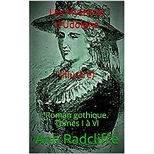 Les Mystères d'Udolphe (illustré): Roman gothique. Tomes I à VI (French Edition)