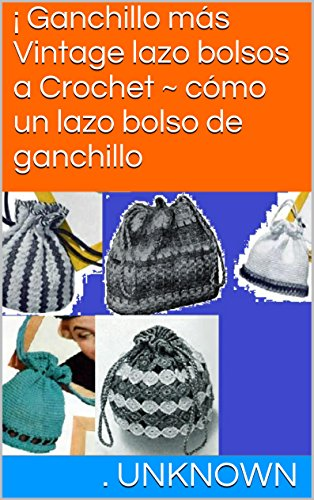 Amazon.com: ¡ Ganchillo más Vintage lazo bolsos a Crochet ...