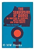 The Subversion of Women As Practiced by Churches, Witch-Hunters, and Other Sexists, Nancy Van Vuuren, 0664209726