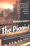 The Pianist, Wladyslaw Szpilman, 0312263767