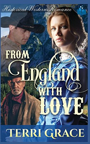 From England With Love: Historical Western Romance
