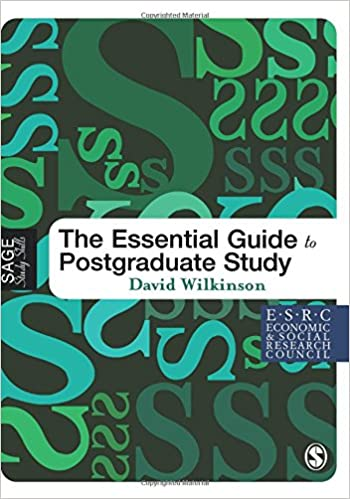 the essential guide to postgraduate study wilkinson david