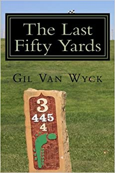 The Last Fifty Yards