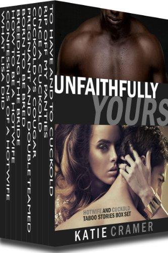 Unfaithfully Yours Hotwife Cuckold Cuckolding ebook