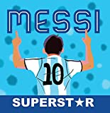 Messi Superstar (Spanish Edition)
