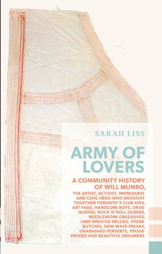 Army of Lovers: A Community History of Will Munro (Exploded Views)