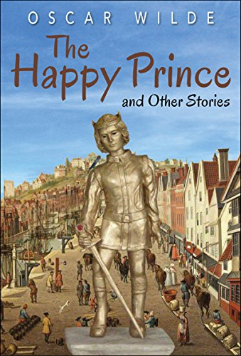 The Happy Prince and Other Stories (Illustrated Edition) - Kindle ...