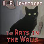 The Rats in the Walls (Dramatized) | H. P. Lovecraft,Brad Strickland