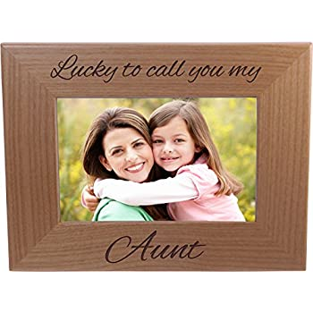 Lucky To Call You My Aunt - 4x6 Inch Wood Picture Frame - Great Gift for Birthday, or Christmas Gift for Sister, Sisters, Aunts
