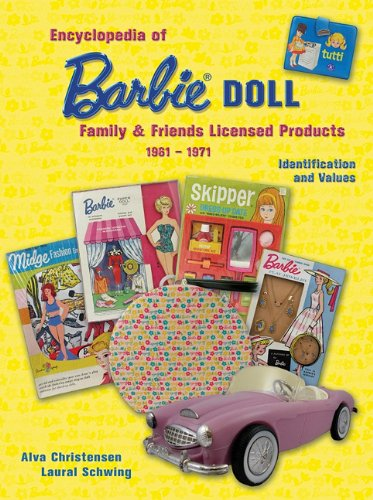 Download Encyclopedia of Barbie Doll Family & Friends Licensed Products, 1961-1971, Identification and Values pdf epub
