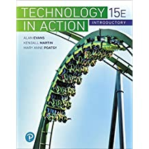 Technology In Action Introductory (15th Edition)