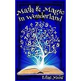 Math and Magic in Wonderland