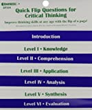 Quick Flip Questions for Critical Thinking, Barton, Linda, 1564720470