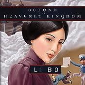Beyond the Heavenly Kingdom: Sino-American Tales, Book 2 | Li Bo
