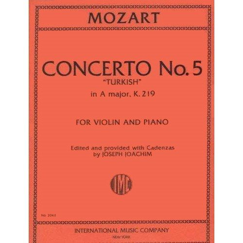 Mozart, W.A. Concerto No. 5 in A Major, K. 219 Violin and Piano - by Joseph Joachim - International