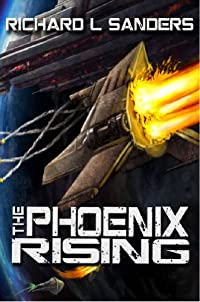 The Phoenix Rising by Richard Sanders ebook deal