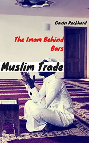 Search : Muslim Trade: The Imam Behind Bars