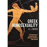 Greek Homosexuality: with Forewords by Stephen Halliwell, Mark Masterson and James Robson