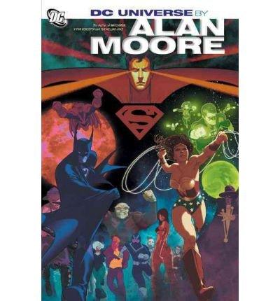 [DC UNIVERSE BY (Author)Moore, Alan]Hardcover(Mar-2012)