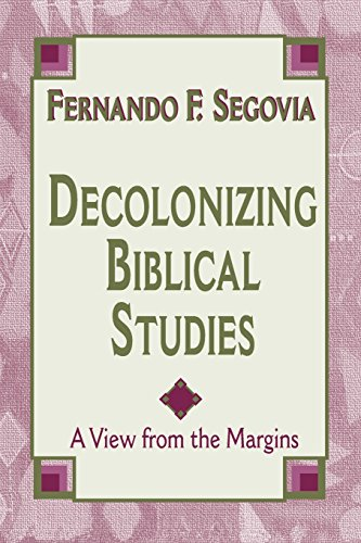 Decolonizing Biblical Studies: A View from the Margins