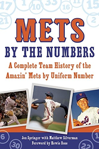 Mets York Trivia New - Mets by the Numbers: A Complete Team History of the Amazin' Mets by Uniform Number
