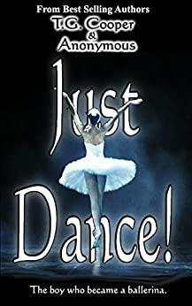 Just Dance! (English Edition) de [Cooper, T.G.]
