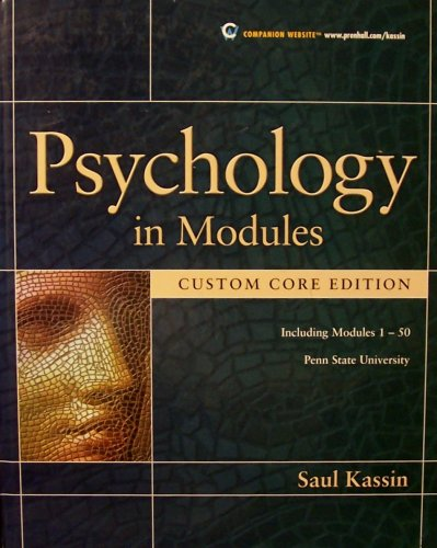 Psychology in Modules (Including Modules 1-50, Custom Core Edition, Pennsylvania State University)