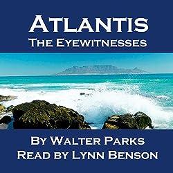 Atlantis: The Eyewitnesses