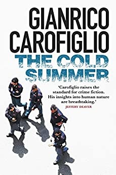The Cold Summer (Pietro Fenoglio Book 1) by [Carofiglio, Gianrico]