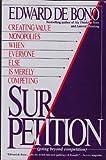 Sur - Petition, Edward De Bono, 0887305997