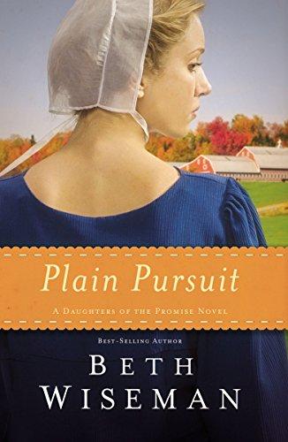 Plain Pursuit (A Daughters of the Promise Novel)