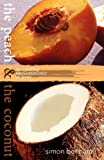 The Peach and the Coconut, Simon Benham, 0957286503