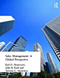 Sales Management : A Global Perspective, Honeycutt, Earl Dwight, Jr. and Ford, John B., 0415300444