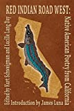 img - for Red Indian Road West: Native American Poetry from California book / textbook / text book