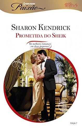 A Prometida do Sheik: Harlequin Paixão Mini - ed.07