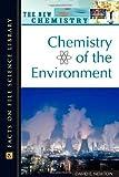 Chemistry of the Environment, David E. Newton, 0816052735