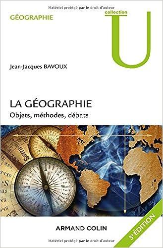 La géographie - 3e éd. - Objets, méthodes, débats epub, pdf