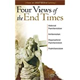 Four Views of the End Times: Christian Views on Jesus' Second Coming