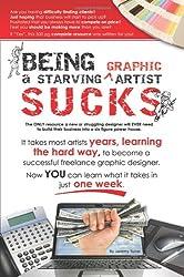 Being a Starving Graphic Artist Sucks