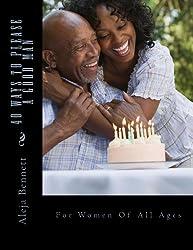 40 Ways To Please A Good Man