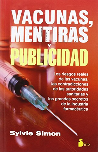 Descargar Libro Vacunas, Mentiras Y Publicidad Sylvie Simón