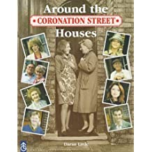 Coronation Street: Around the Houses by Daran Little (1998-08-21)
