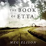 The Book of Etta: The Road to Nowhere, Book 2 | Meg Elison