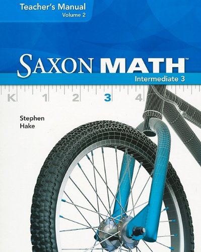 Saxon Math Intermediate 3, Vol. 2, Teacher's manual
