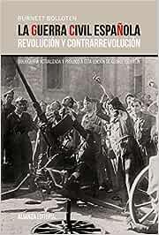 La guerra civil española: Revolución y contrarrevolución Alianza ...
