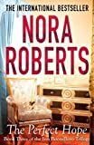 Front cover for the book The Perfect Hope by Nora Roberts