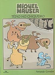 NIQUEL NAUSEA TEDIO CHIQUEIRO